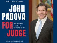 Padova for Judge, Judge John Padova